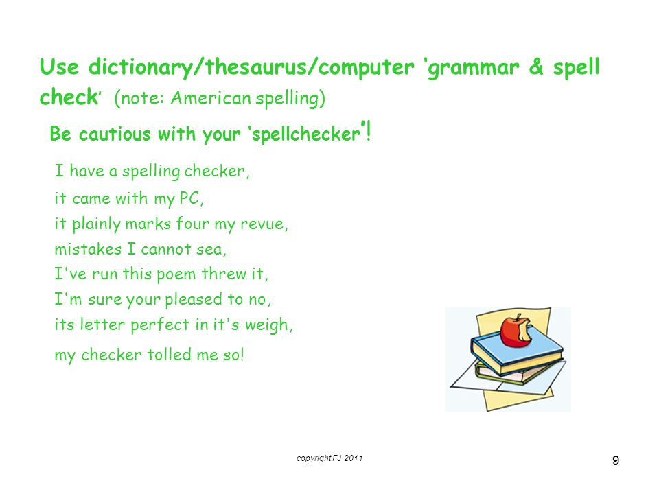 I have a spelling checker,
