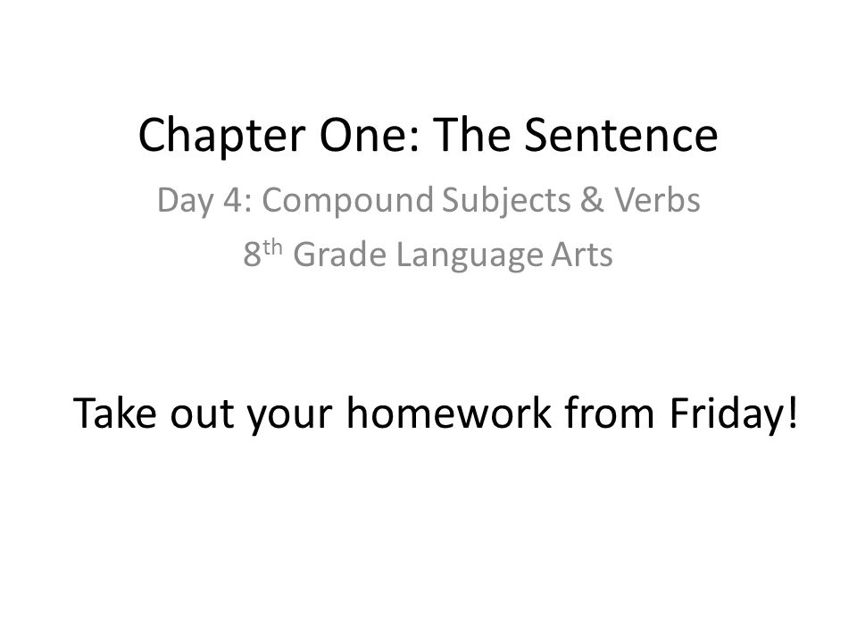 Chapter One: The Sentence