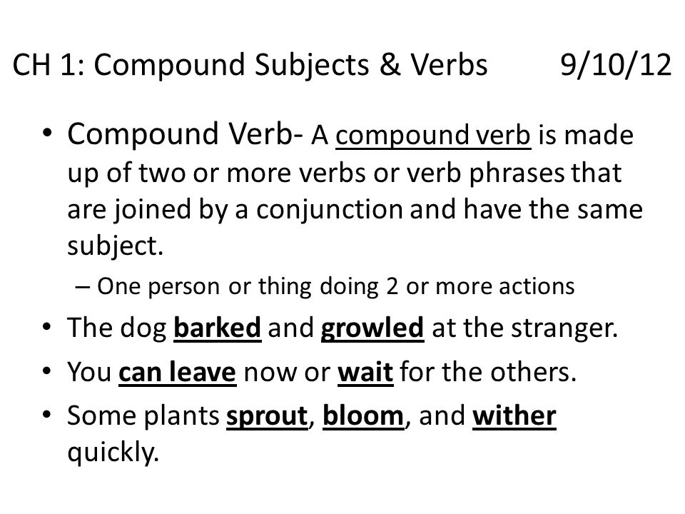 CH 1: Compound Subjects & Verbs 9/10/12