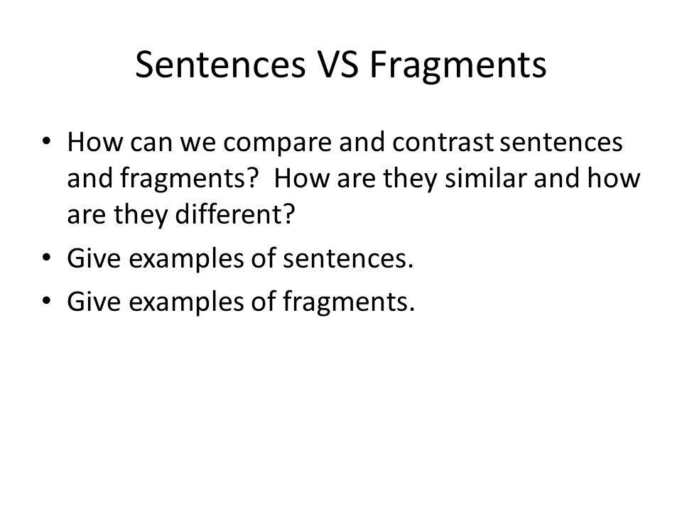 Sentences VS Fragments