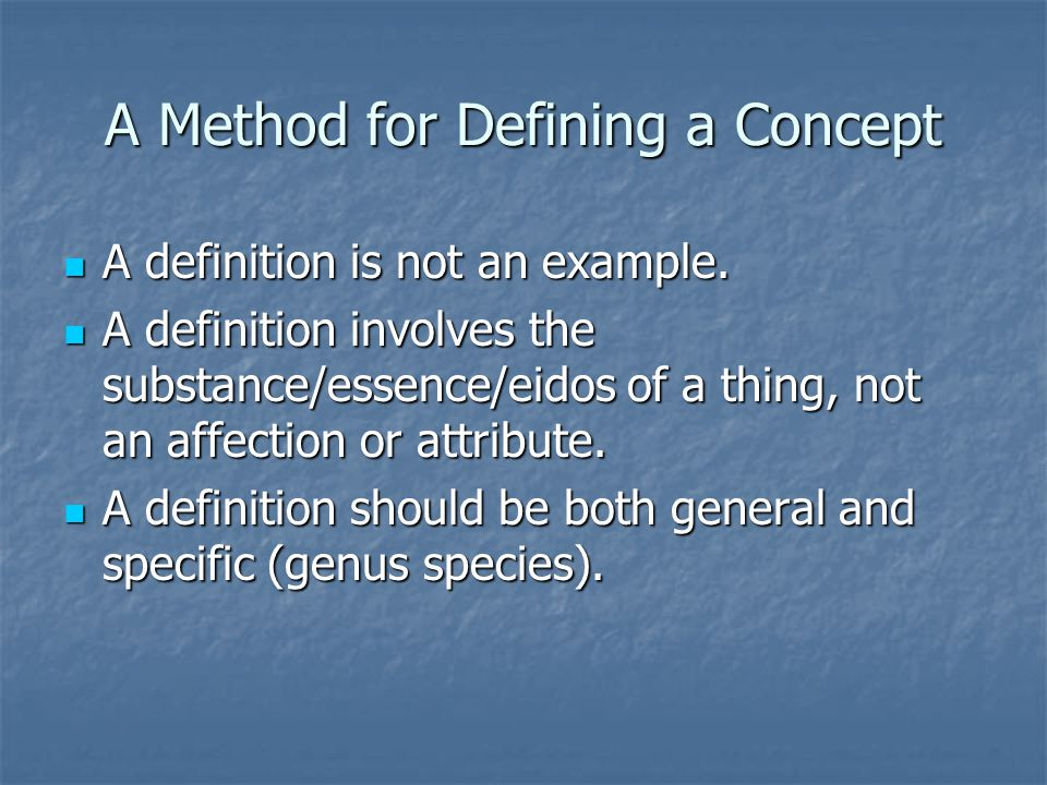 A Method for Defining a Concept