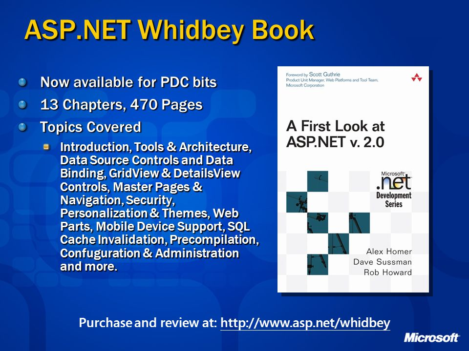 Purchase and review at: http://www.asp.net/whidbey