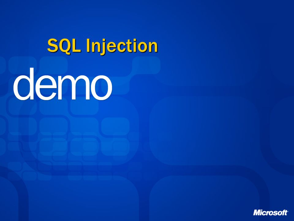 SQL Injection 二○一七年四月十三日 See demo script Demo2-1.doc