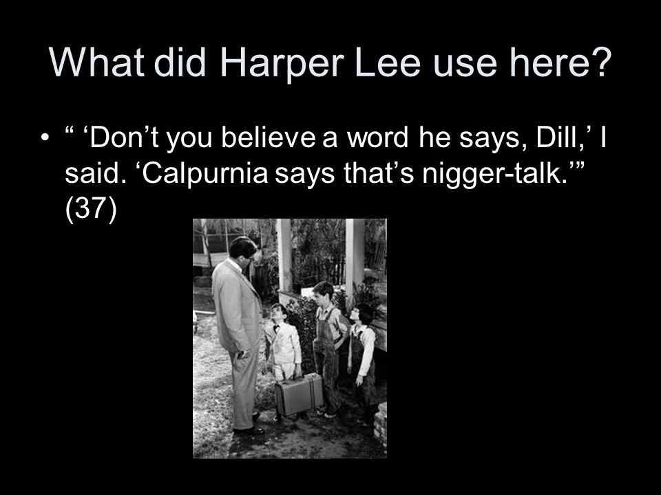 What did Harper Lee use here