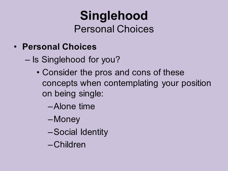 Singlehood Personal Choices