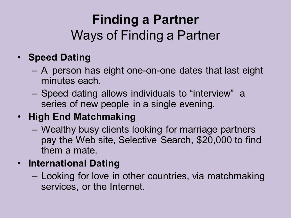 Finding a Partner Ways of Finding a Partner