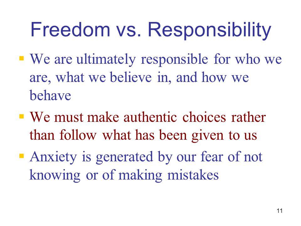 Freedom vs. Responsibility