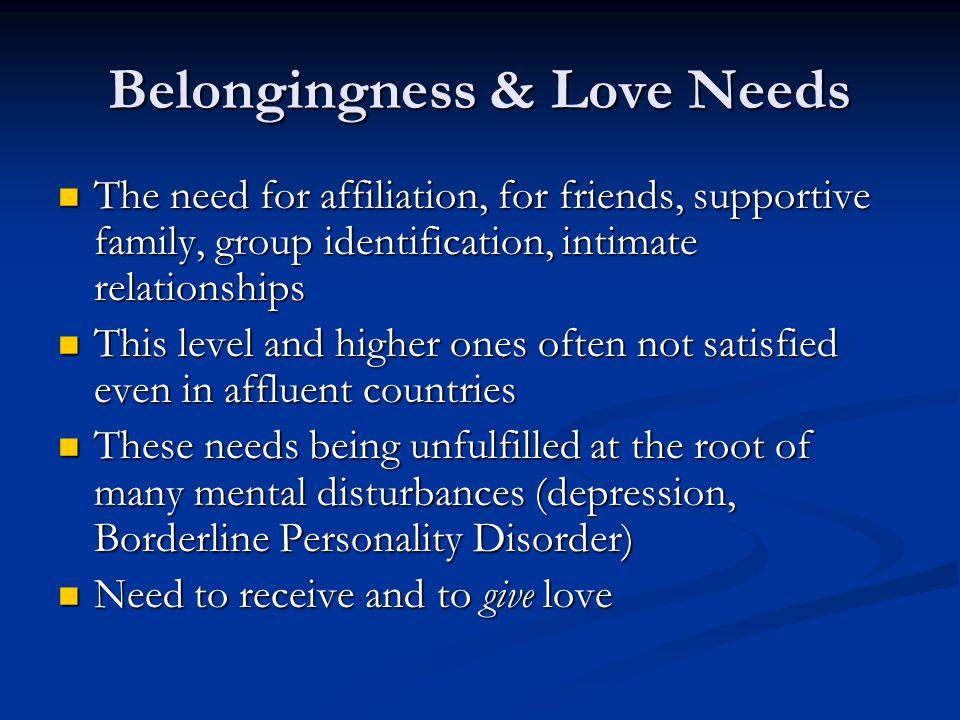 Belongingness & Love Needs