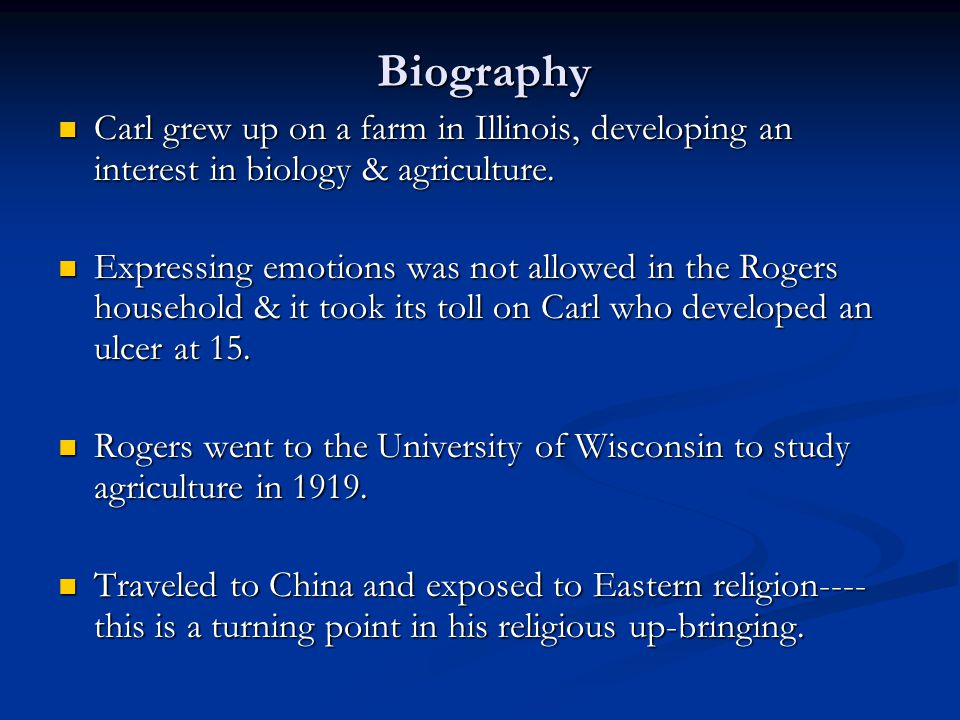 Biography Carl grew up on a farm in Illinois, developing an interest in biology & agriculture.