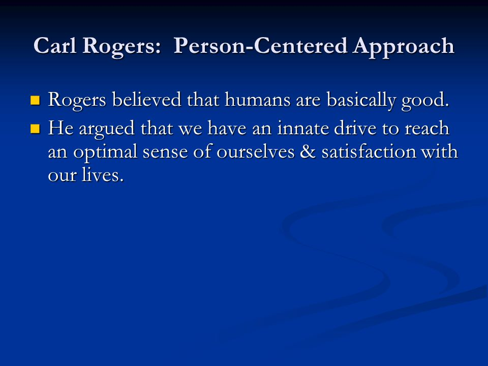 Carl Rogers: Person-Centered Approach