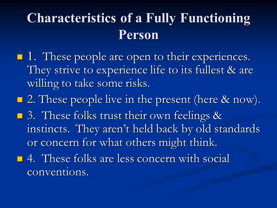 Characteristics of a Fully Functioning Person