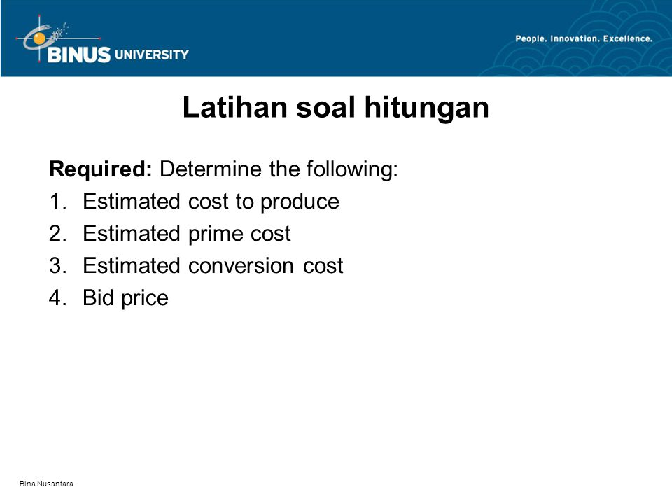 Latihan soal hitungan Required: Determine the following: