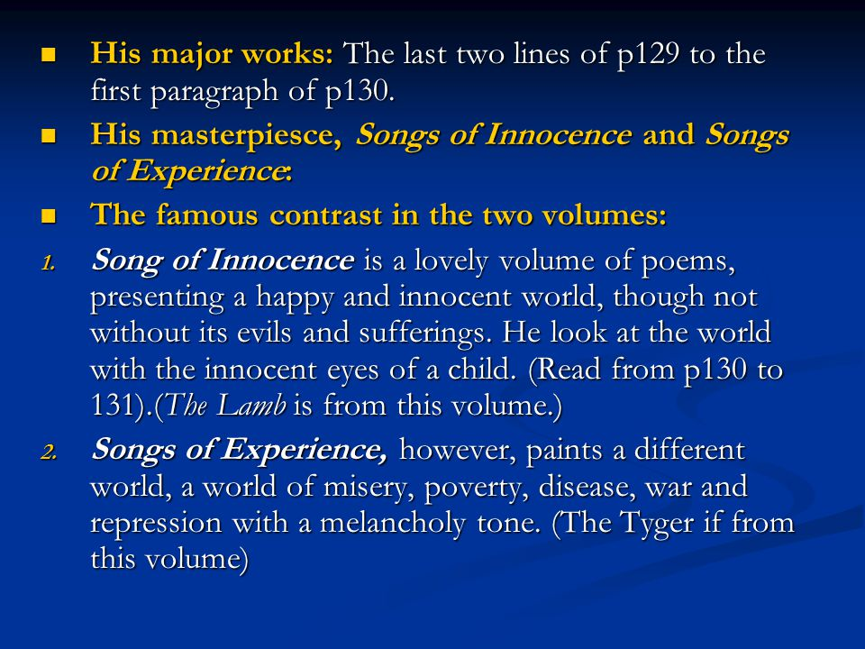 His major works: The last two lines of p129 to the first paragraph of p130.