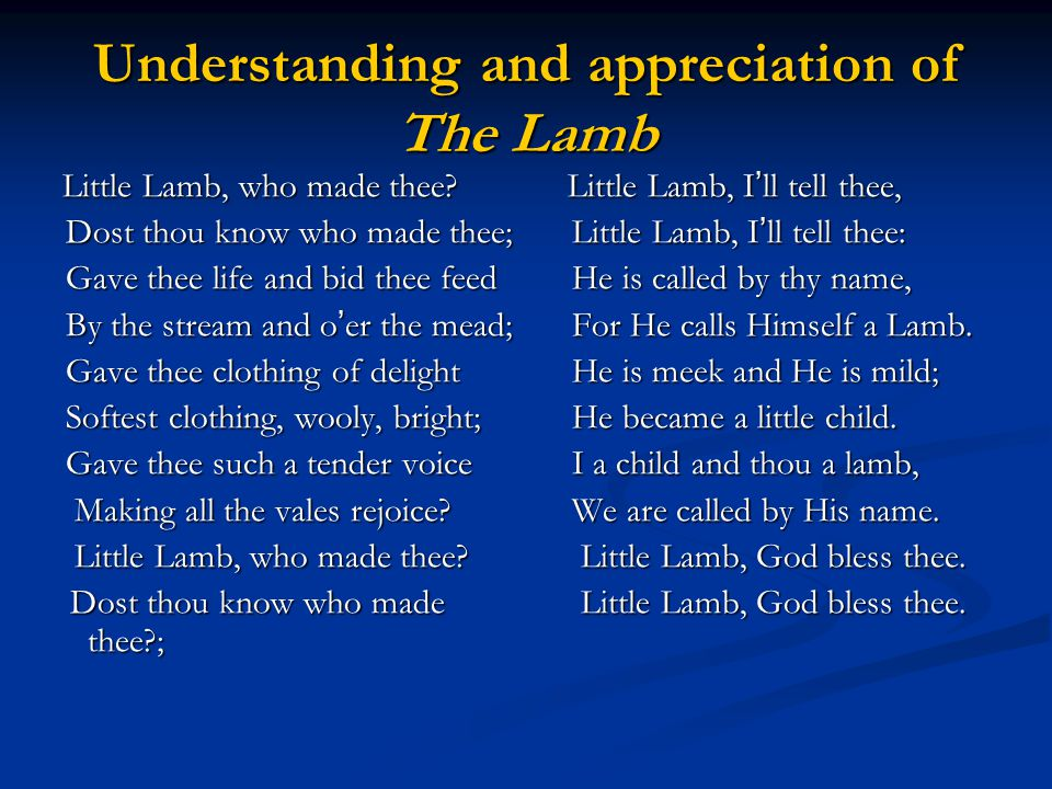 Understanding and appreciation of The Lamb
