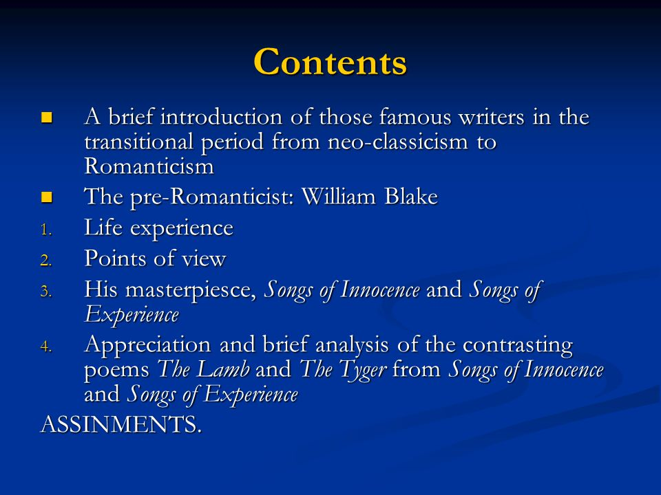 Contents A brief introduction of those famous writers in the transitional period from neo-classicism to Romanticism.