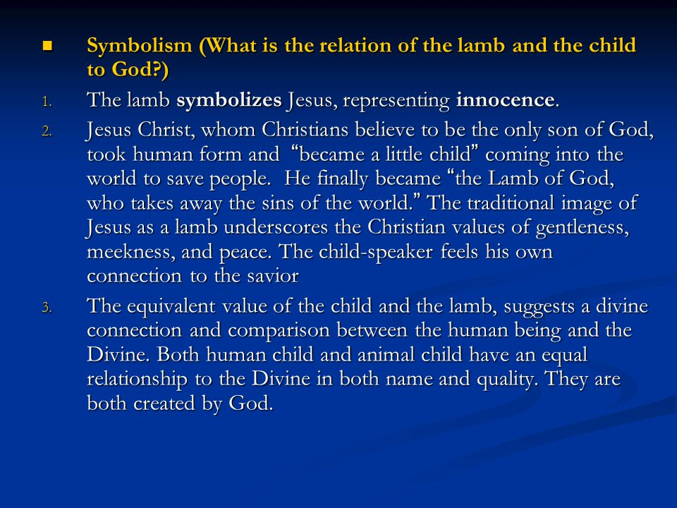Symbolism (What is the relation of the lamb and the child to God )