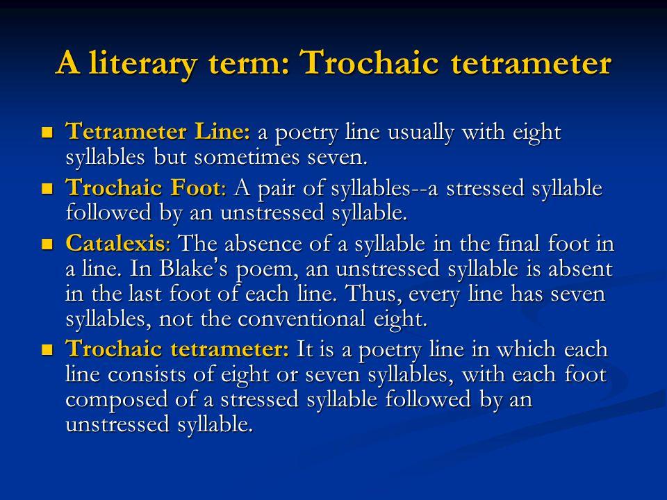A literary term: Trochaic tetrameter