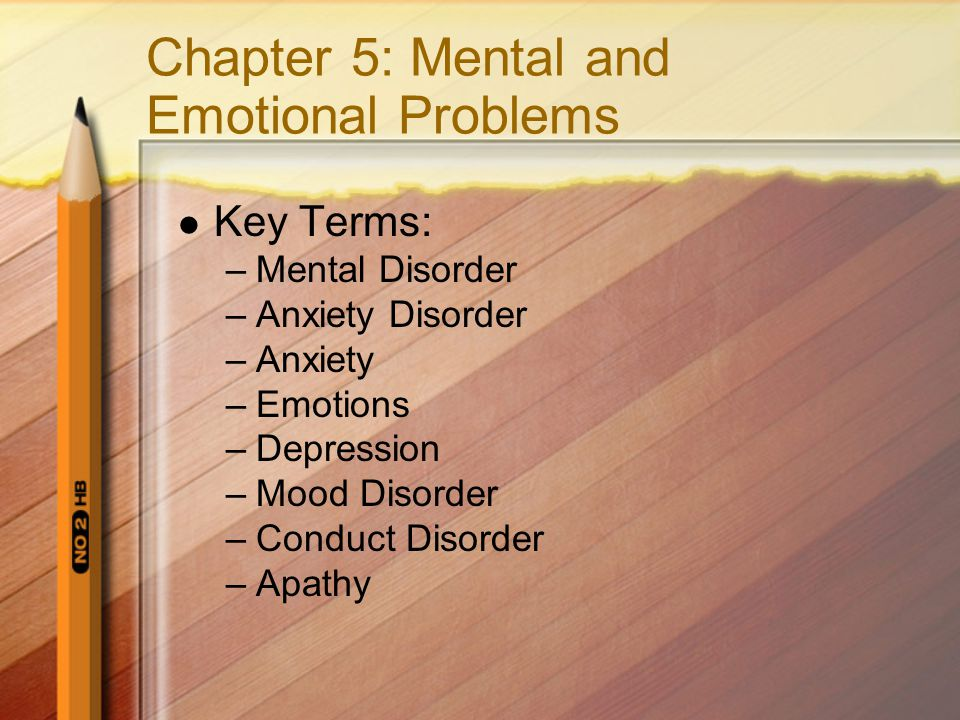Chapter 5: Mental and Emotional Problems