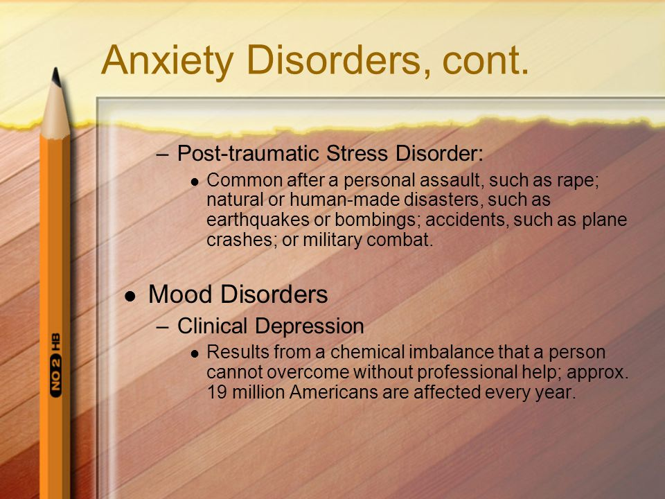 Anxiety Disorders, cont.