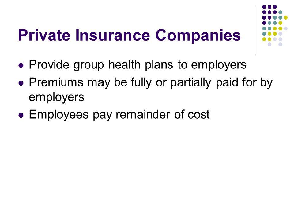 Private Insurance Companies