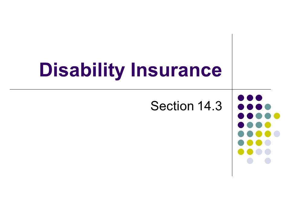 Disability Insurance Section 14.3