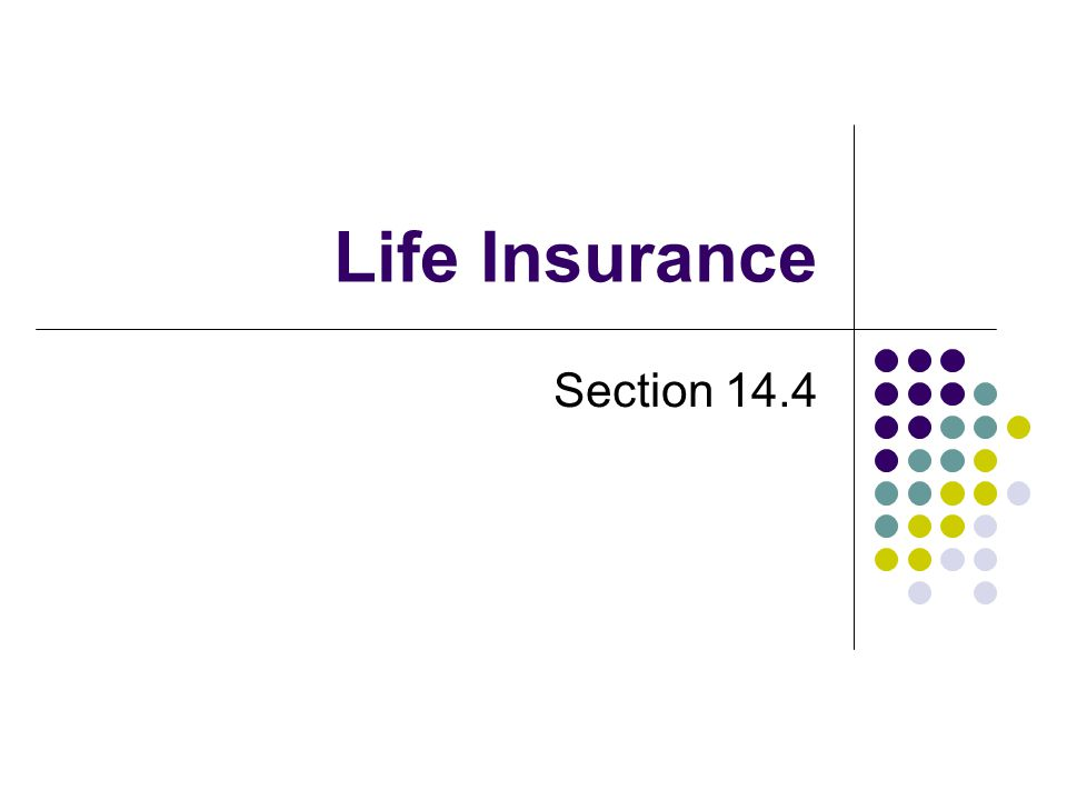 Life Insurance Section 14.4