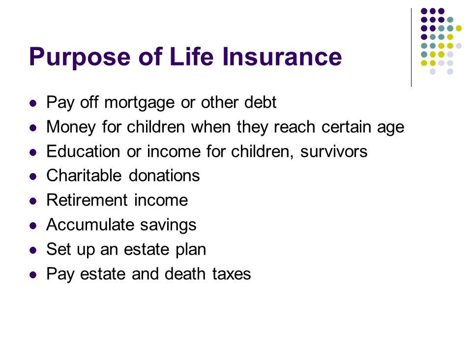 Purpose of Life Insurance