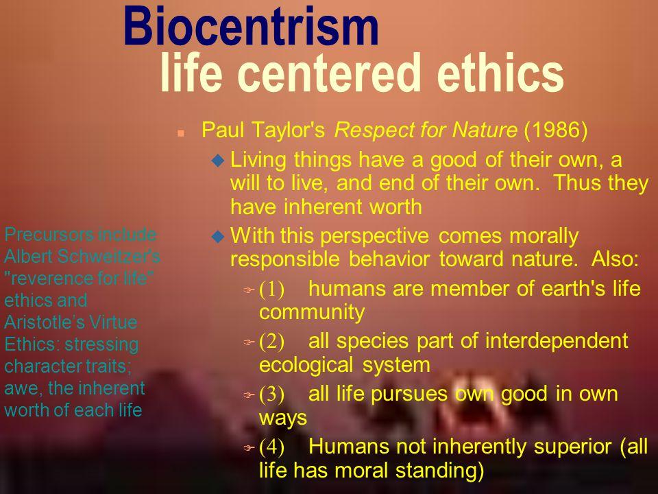 Biocentrism life centered ethics