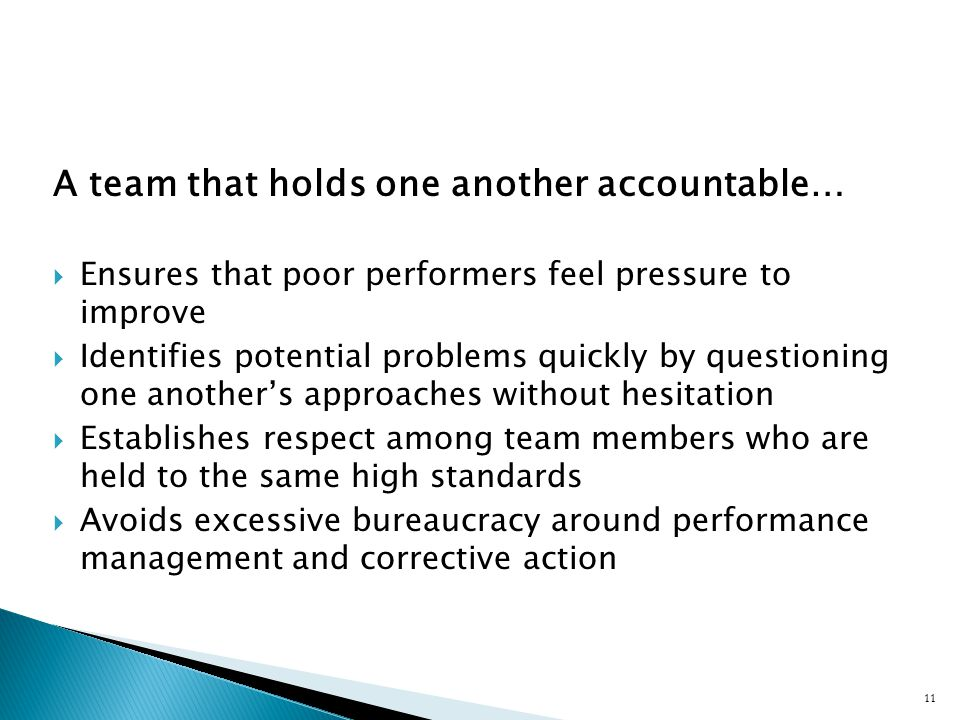 A team that holds one another accountable…