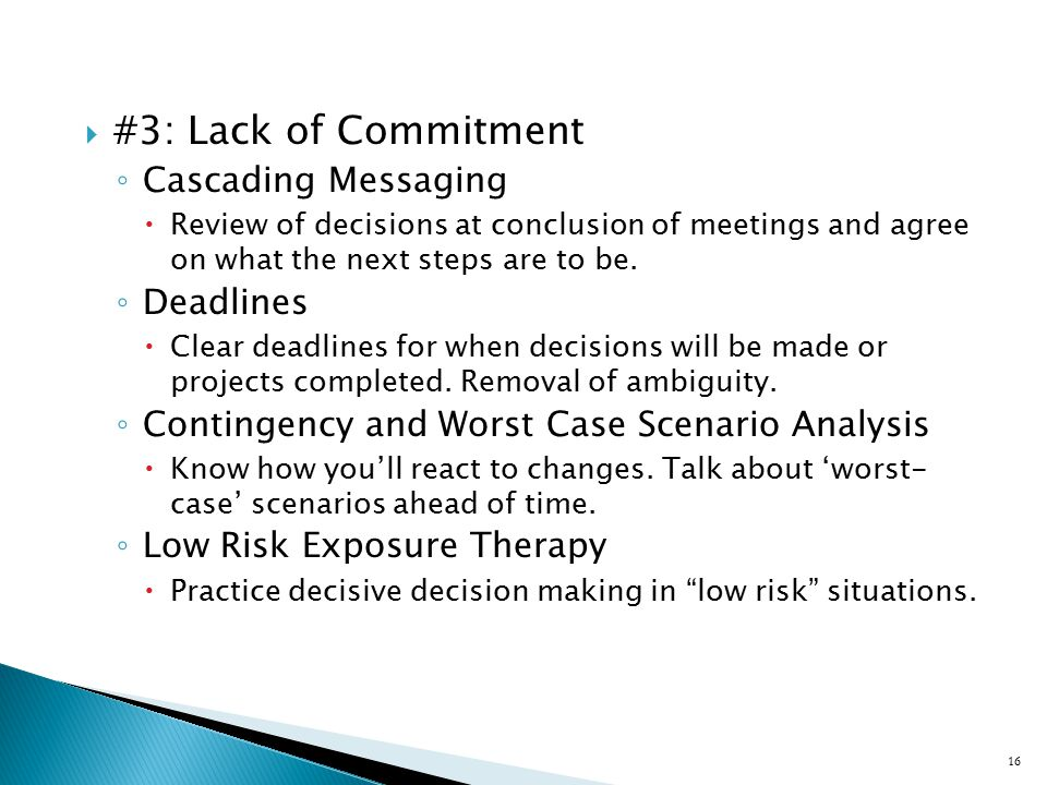 #3: Lack of Commitment Cascading Messaging Deadlines