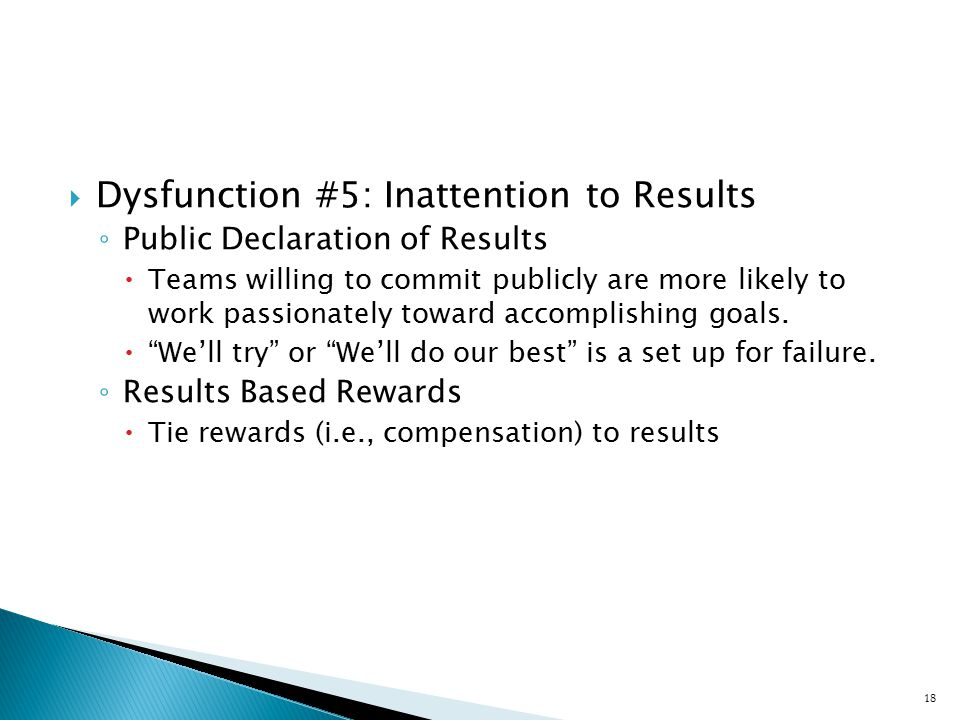 Dysfunction #5: Inattention to Results