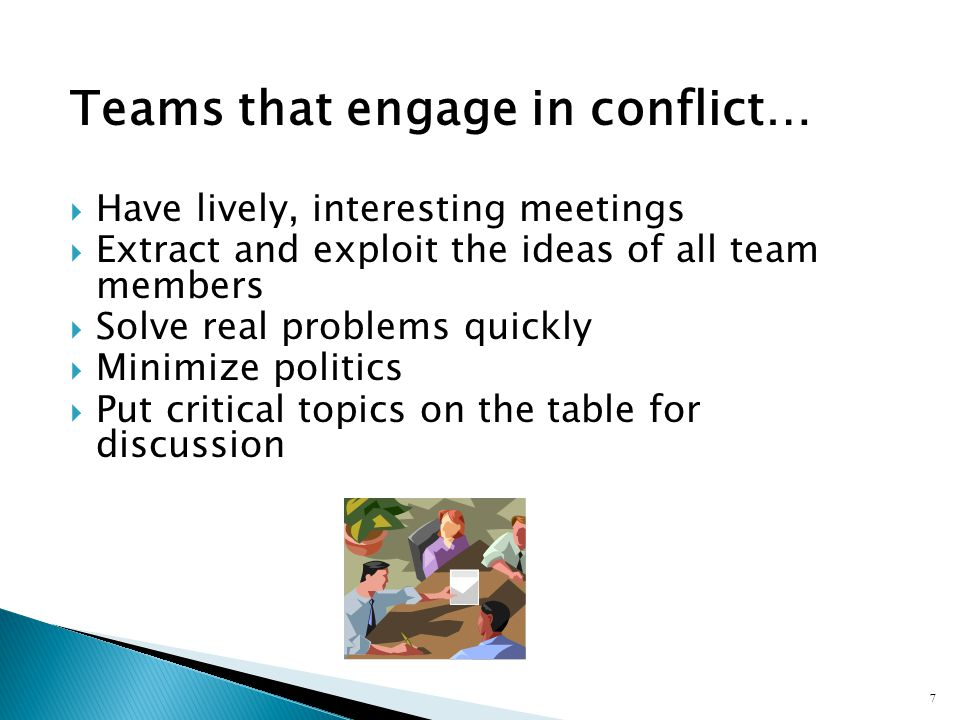 Teams that engage in conflict…