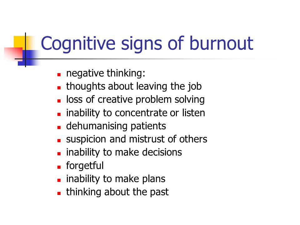 Cognitive signs of burnout