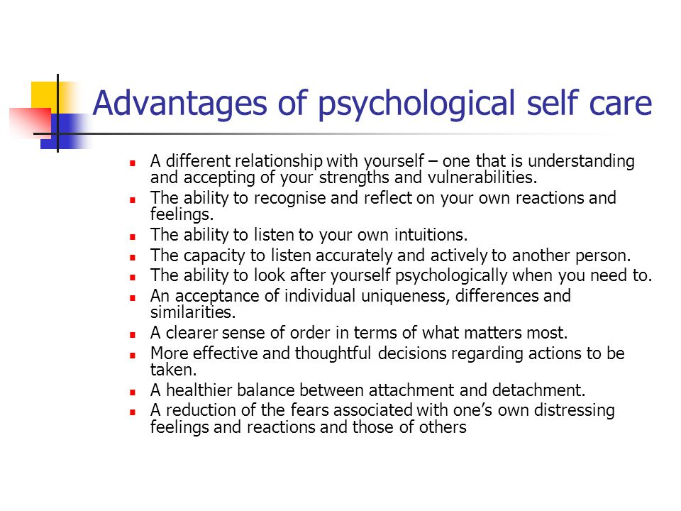 Advantages of psychological self care