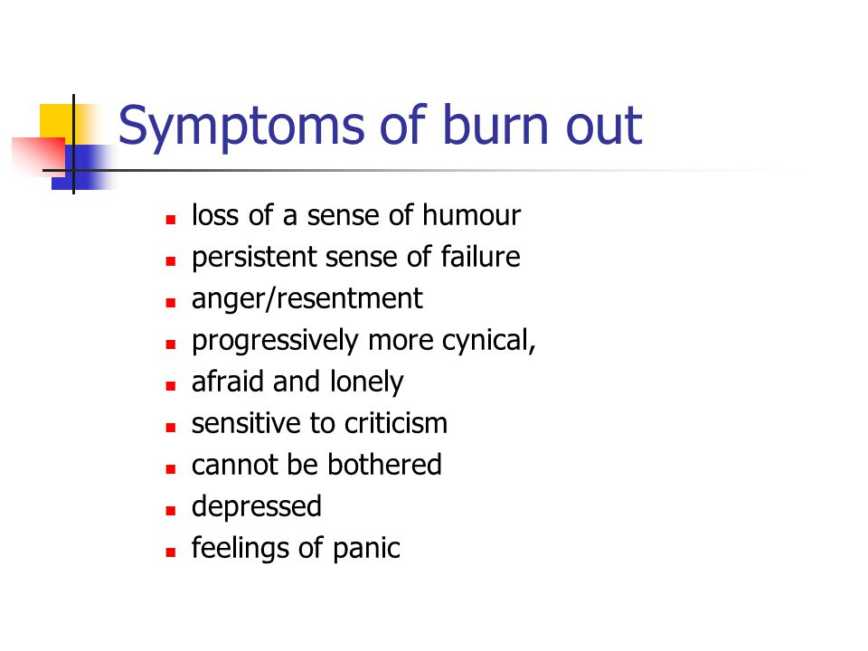 Symptoms of burn out loss of a sense of humour