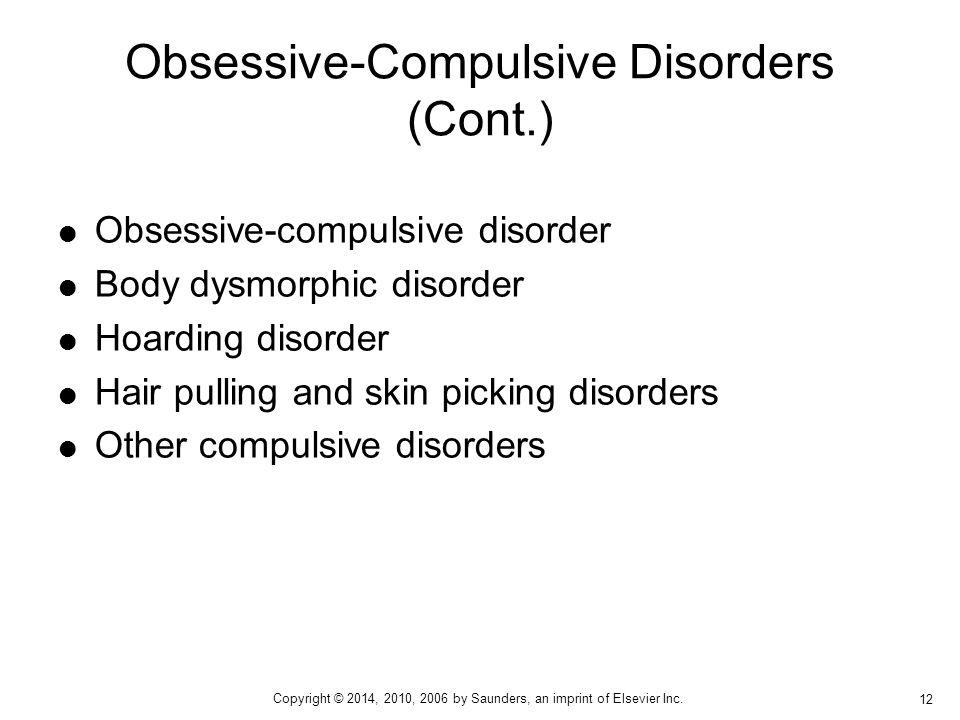 Obsessive-Compulsive Disorders (Cont.)