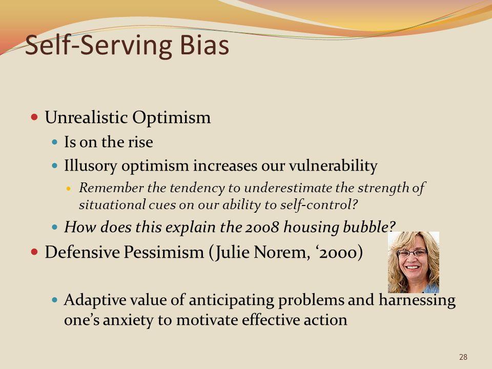 Self-Serving Bias Unrealistic Optimism