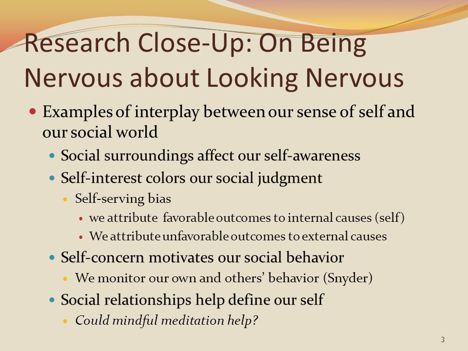 Research Close-Up: On Being Nervous about Looking Nervous