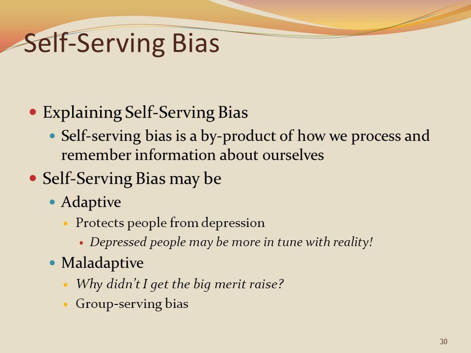 Self-Serving Bias Explaining Self-Serving Bias