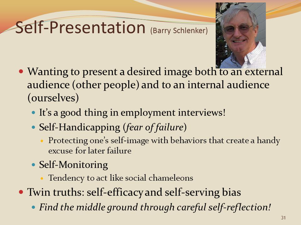Self-Presentation (Barry Schlenker)