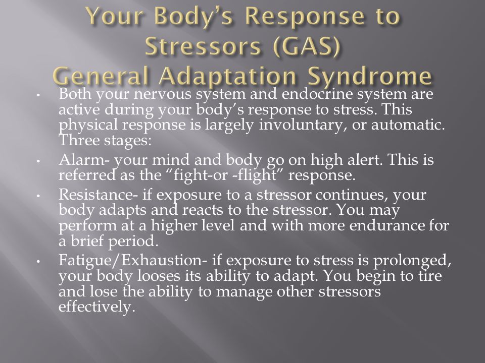 Your Body's Response to Stressors (GAS) General Adaptation Syndrome