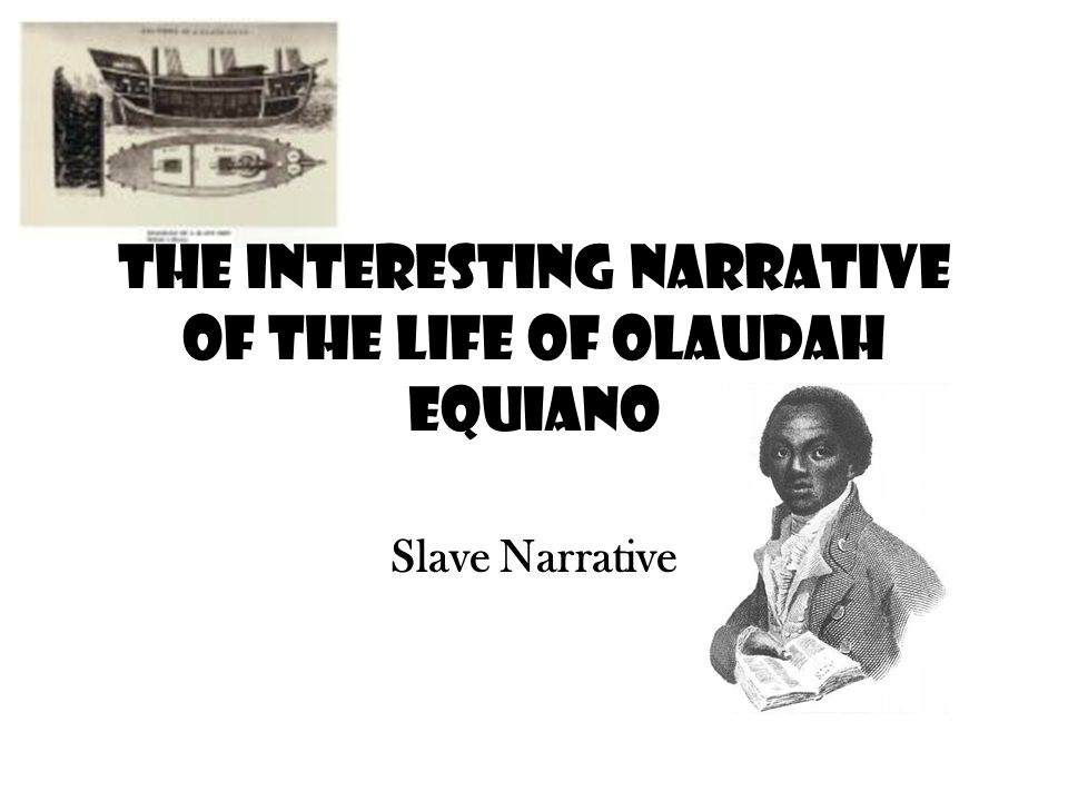 the interesting narrative of the life of olaudah equiano as an effective anti slavery text The interesting narrative of the life of olaudah equiano's the interesting narrative recounts memoir that influenced the anti-slavery cause of.