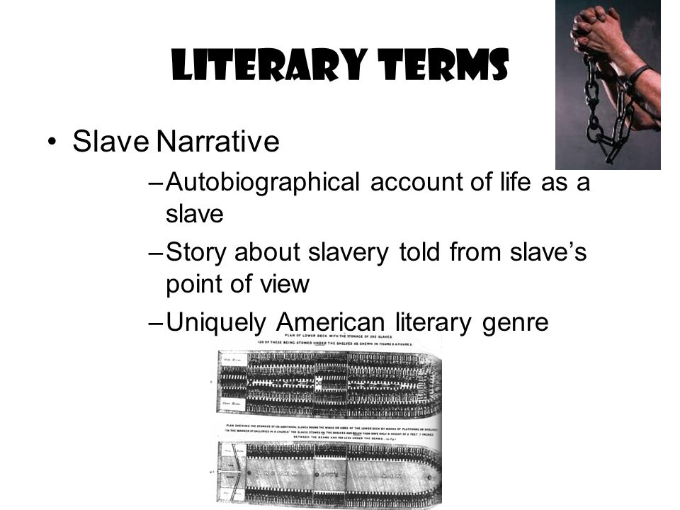 Literary terms Slave Narrative