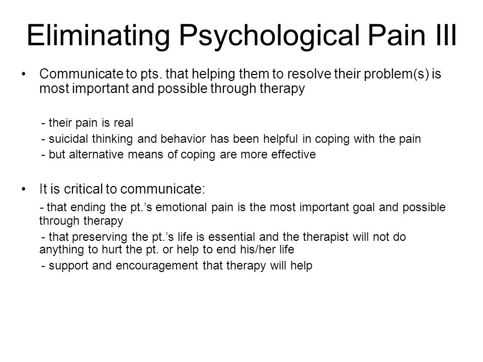 Eliminating Psychological Pain III