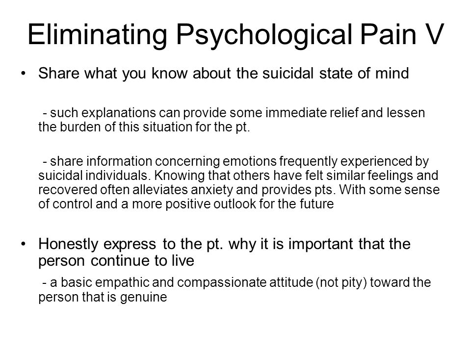 Eliminating Psychological Pain V