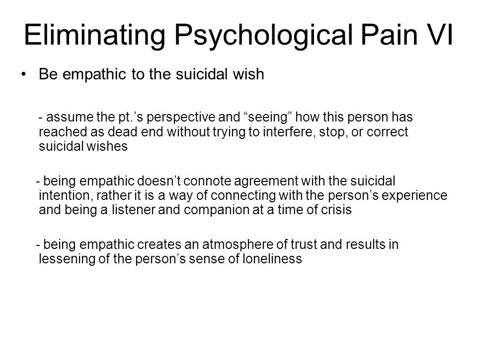 Eliminating Psychological Pain VI