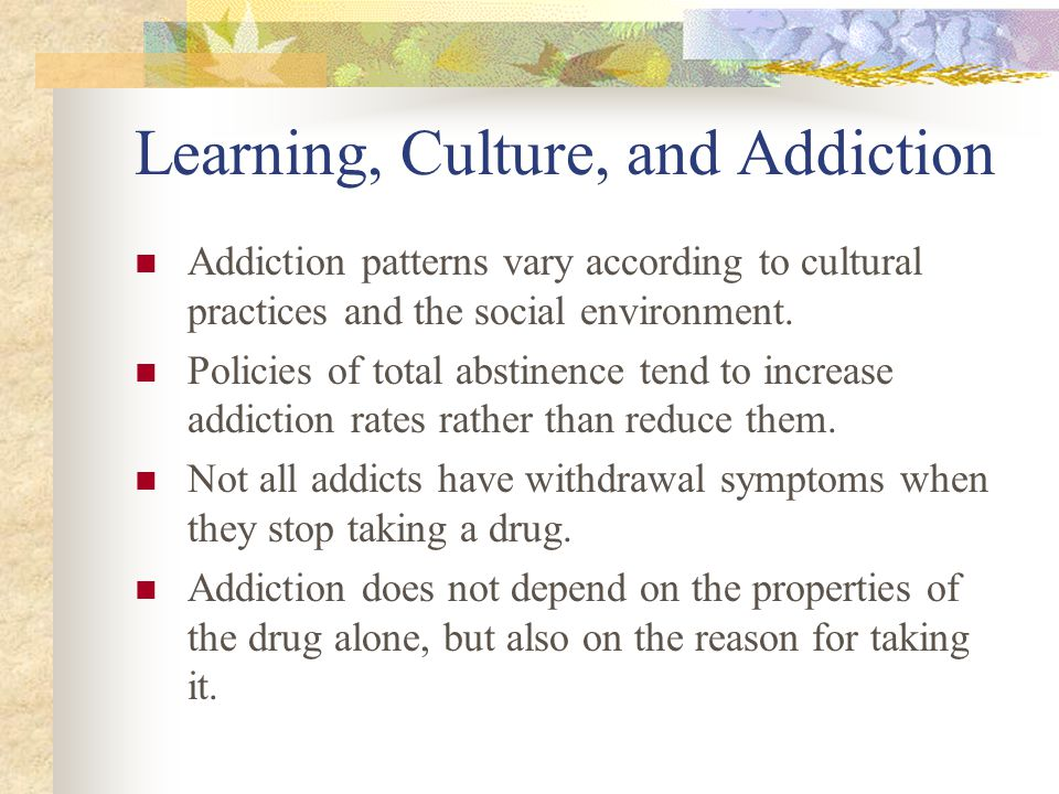 Learning, Culture, and Addiction