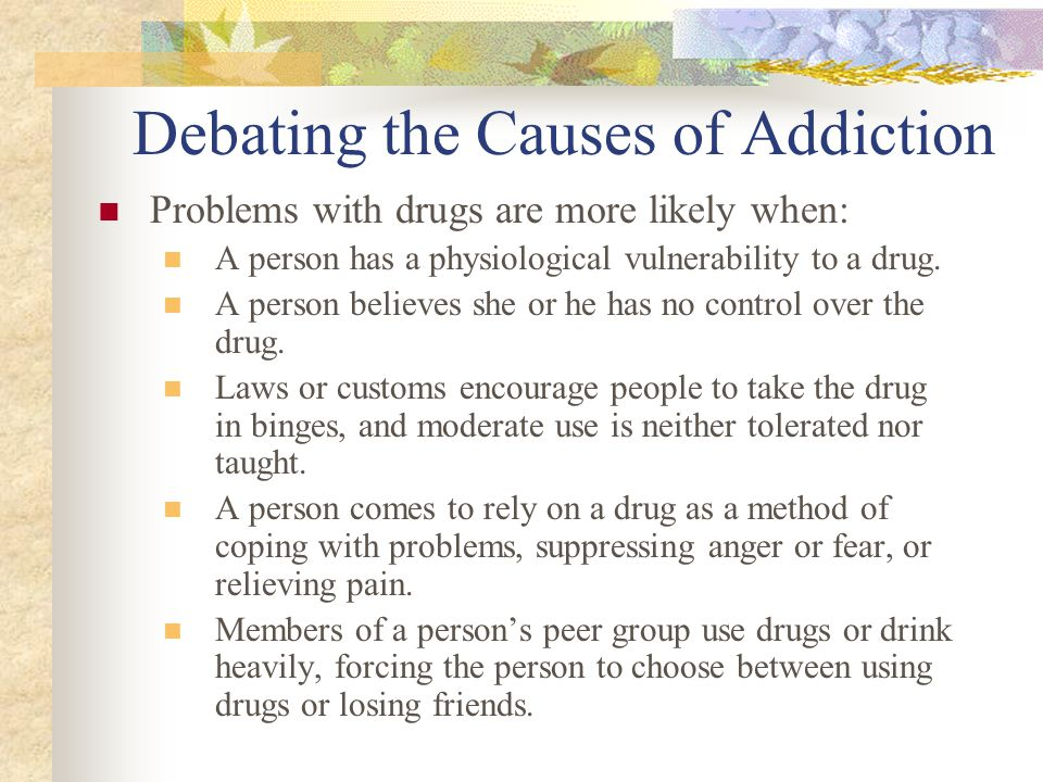 Debating the Causes of Addiction