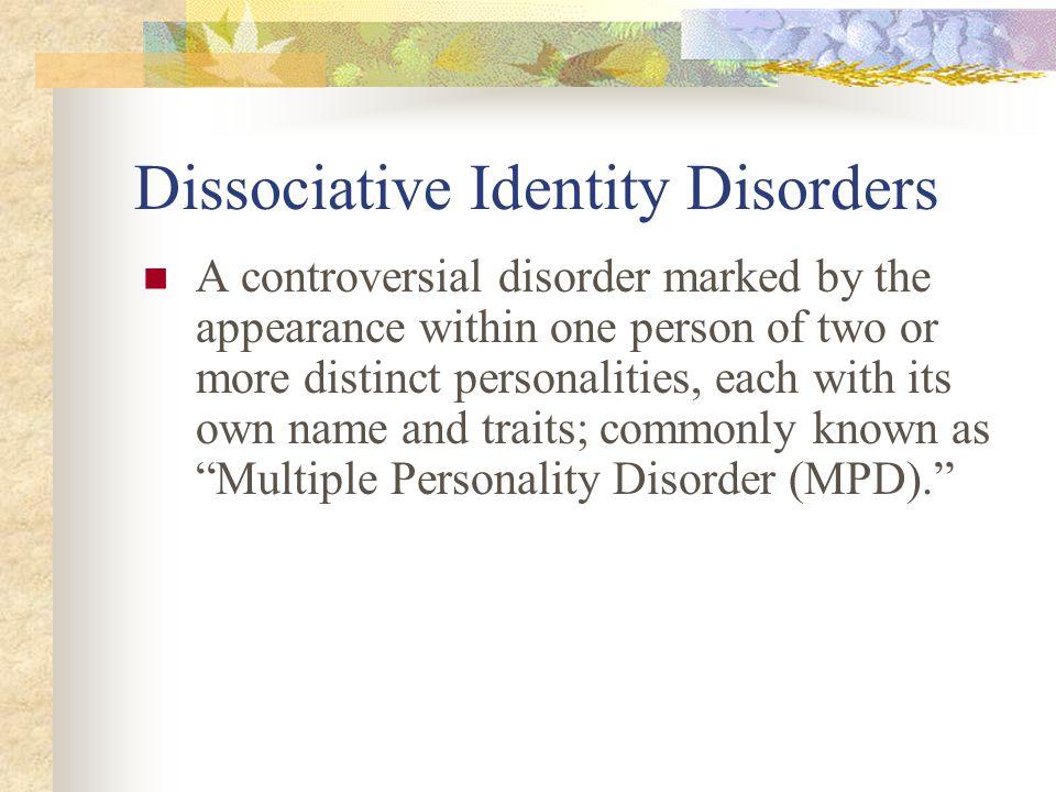 Dissociative Identity Disorders