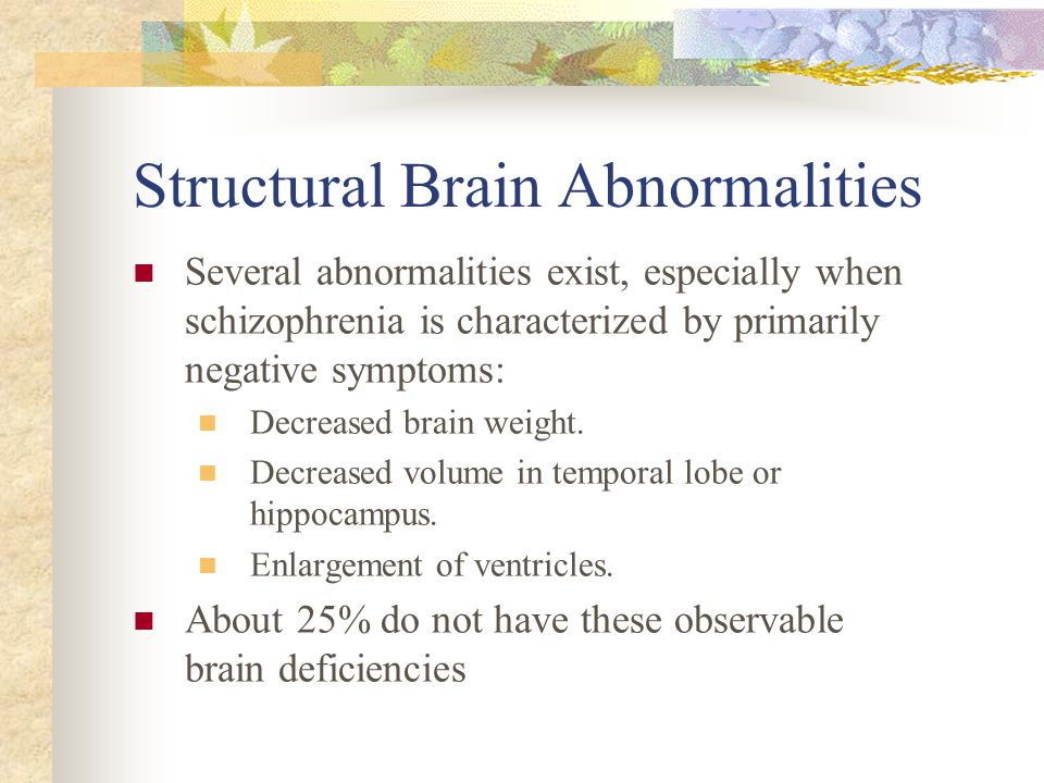 Structural Brain Abnormalities